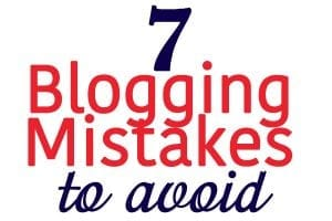 blogging mistakes to avoid blog 7 start blogging